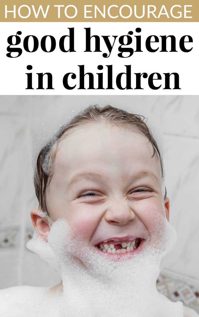 How to Encourage Good Hygiene in Young Children