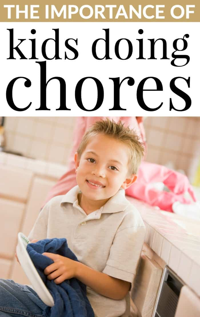 The importance of kids doing chores