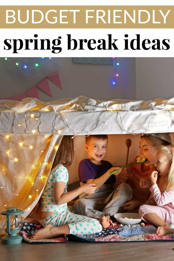 Spring Break Ideas on a budget
