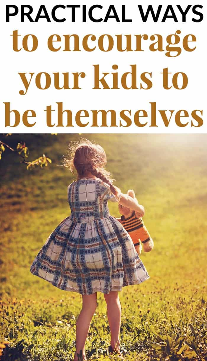 encourage your children to be themselves