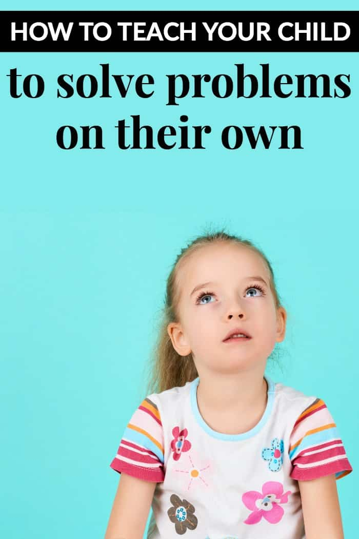 How to help your child learn to problem solve