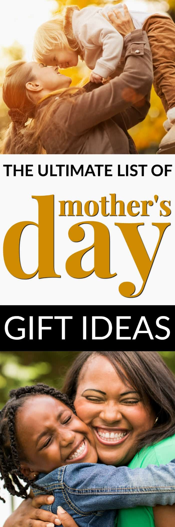 Here is the ultimate list of Mother's Day Gift Ideas. Perfect for every woman in your life.