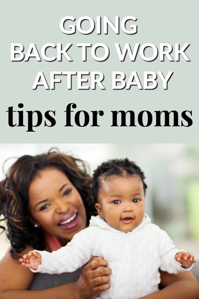 Tips for going back to work after baby