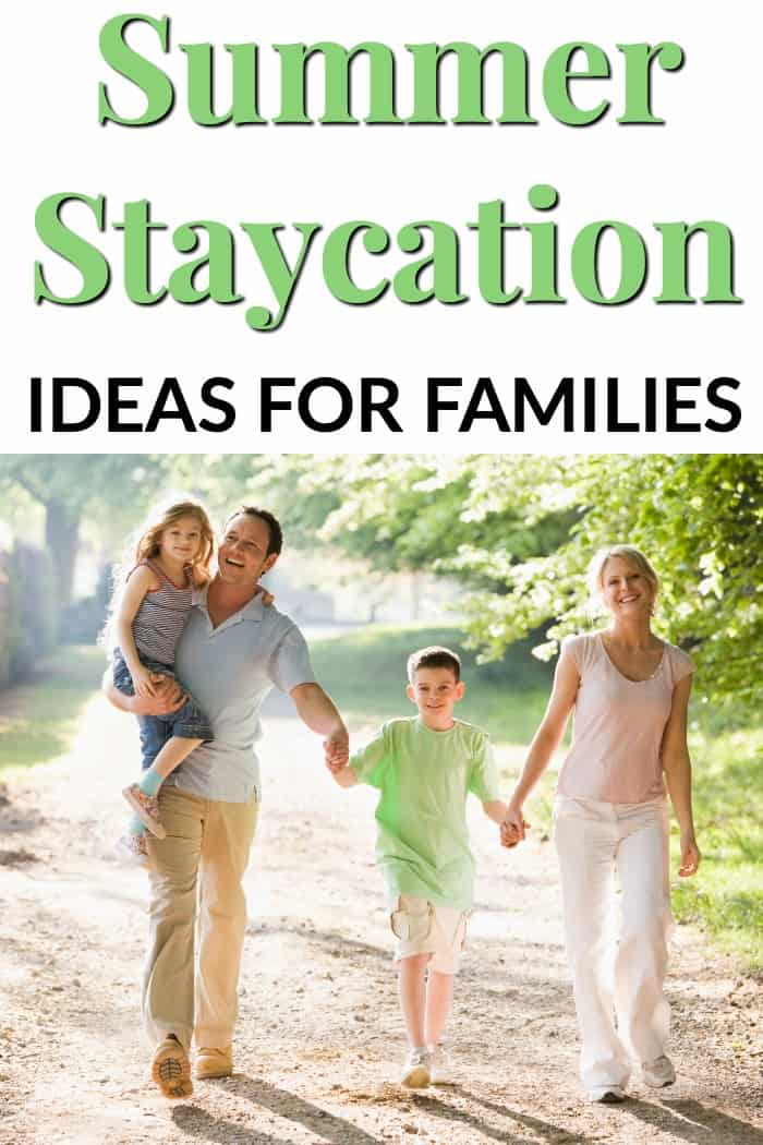 Summer Staycation Ideas for Families