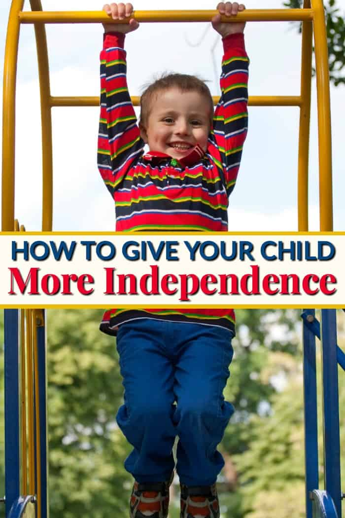 How to Give Your Child More Independence