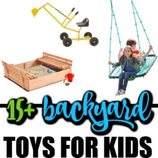 15+ BACKYARD TOYS FOR KIDS