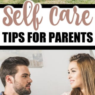 SELF CARE TIPS FOR PARENTS