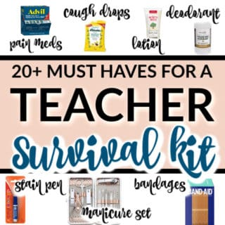 20+ MUST HAVES FOR A TEACHER SURVIVAL KIT