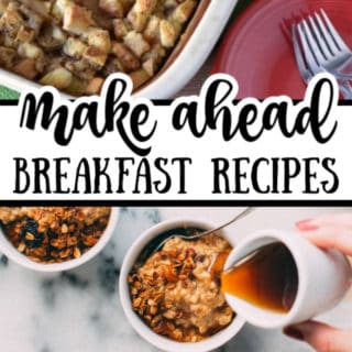 15+ MAKE AHEAD BREAKFAST RECIPES FOR THE HOLIDAYS