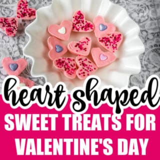 20+ HEART-SHAPED SWEET TREATS FOR VALENTINE'S DAY