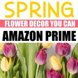 SPRING FLOWER DECOR YOU CAN AMAZON PRIME