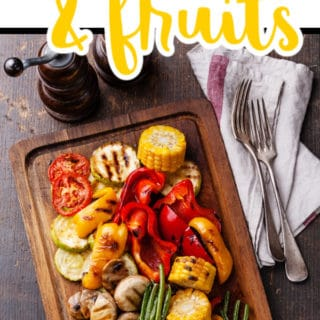 HOW TO GRILL VEGETABLES AND FRUIT