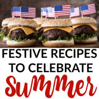 FESTIVE RECIPES TO CELEBRATE SUMMER