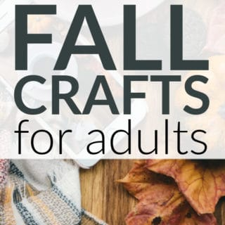 DIY FALL CRAFTS FOR ADULTS