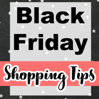 BLACK FRIDAY SHOPPING TIPS
