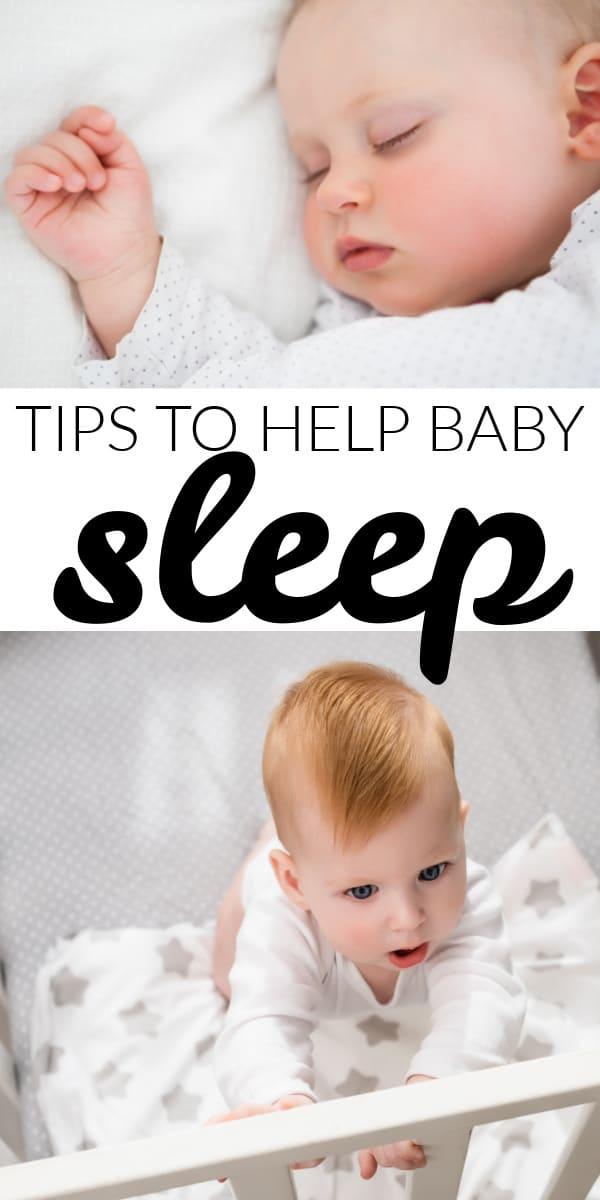 TIPS TO HELP BABY SLEEP